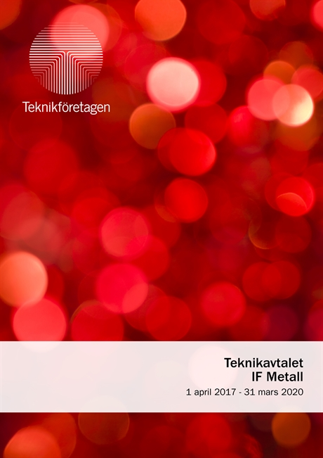 Teknikavtalet IF Metall, 1 april 2017-31 mars 2020